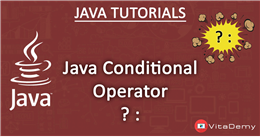 Java Conditional Operator ? : (Ternary Operator)
