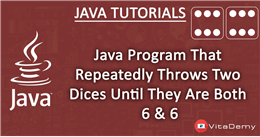 Java Program That Repeatedly Throws Two Dices Until They Are Both Six