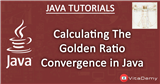 Calculating The Golden Ratio Convergence in Java